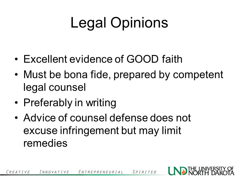 Legal Opinions Excellent evidence of GOOD faith