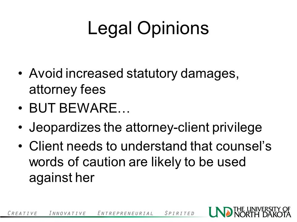 Legal Opinions Avoid increased statutory damages, attorney fees