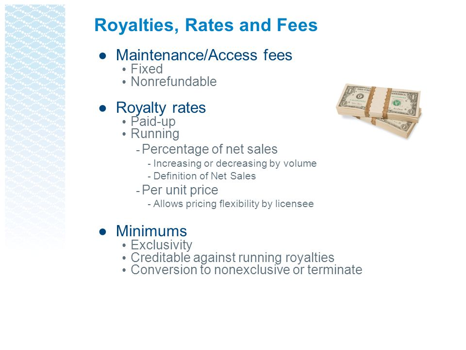 Royalties, Rates and Fees