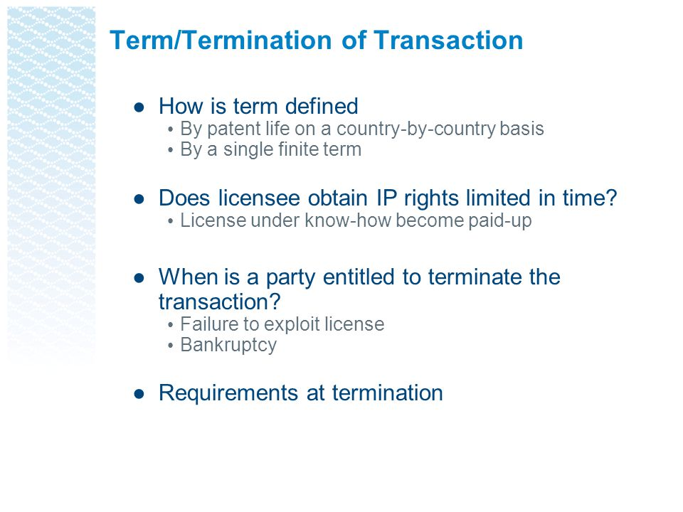 Term/Termination of Transaction