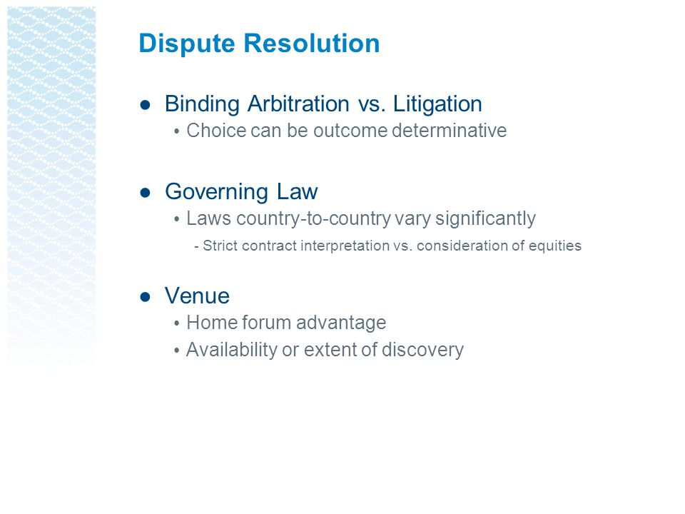 Dispute Resolution Binding Arbitration vs. Litigation Governing Law