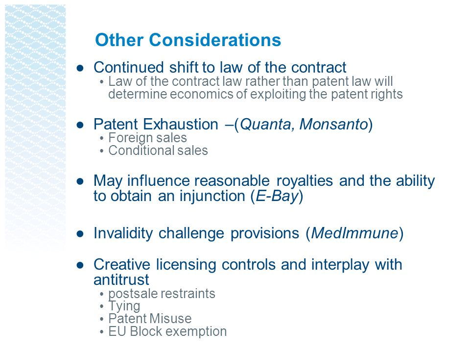Other Considerations Continued shift to law of the contract