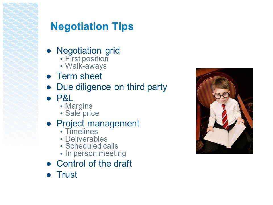 Negotiation Tips Negotiation grid Term sheet