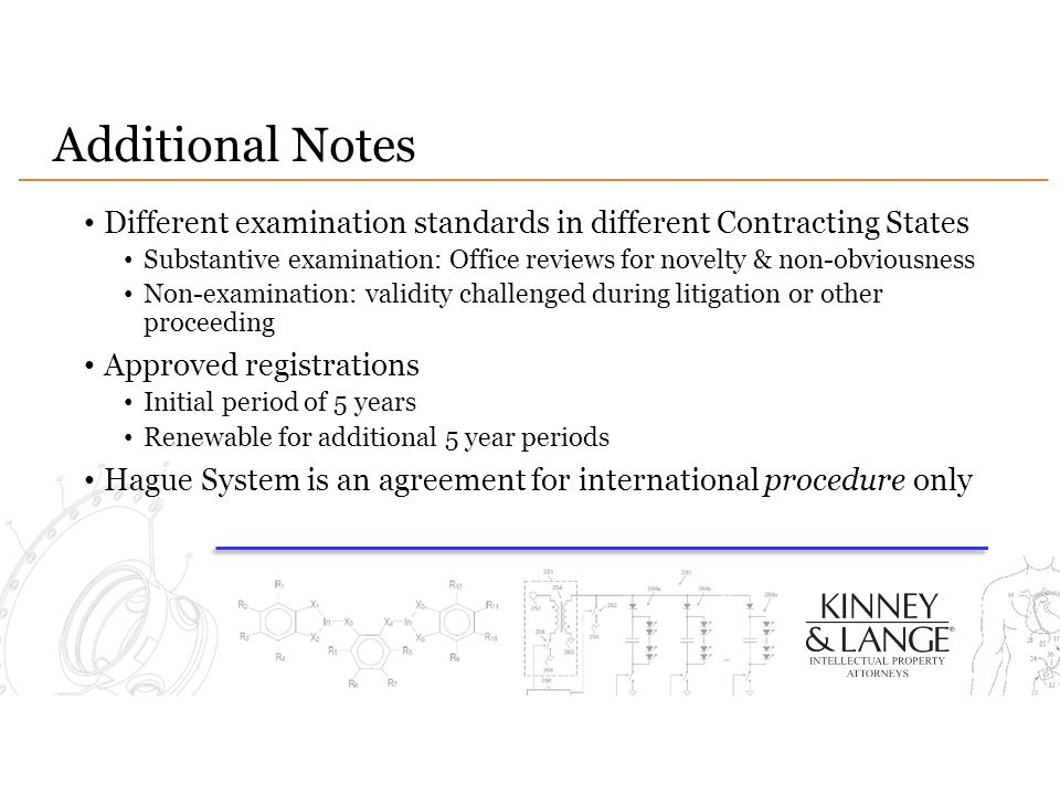 Additional Notes Different examination standards in different Contracting States.