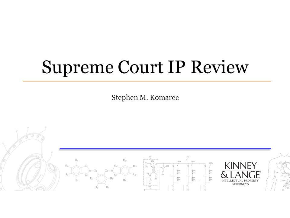Supreme Court IP Review