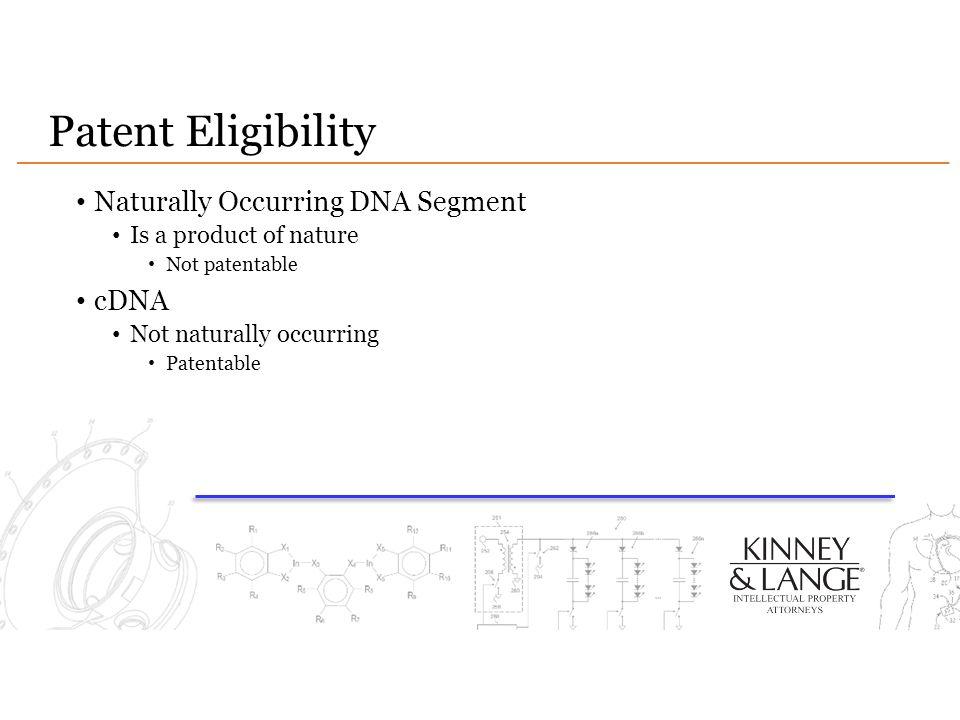 Patent Eligibility Naturally Occurring DNA Segment cDNA