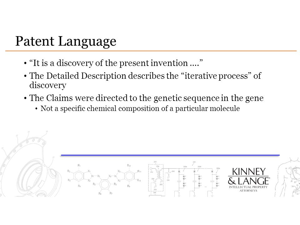 Patent Language It is a discovery of the present invention ….