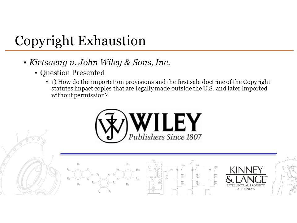 Copyright Exhaustion Kirtsaeng v. John Wiley & Sons, Inc.