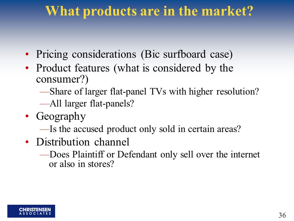 What products are in the market