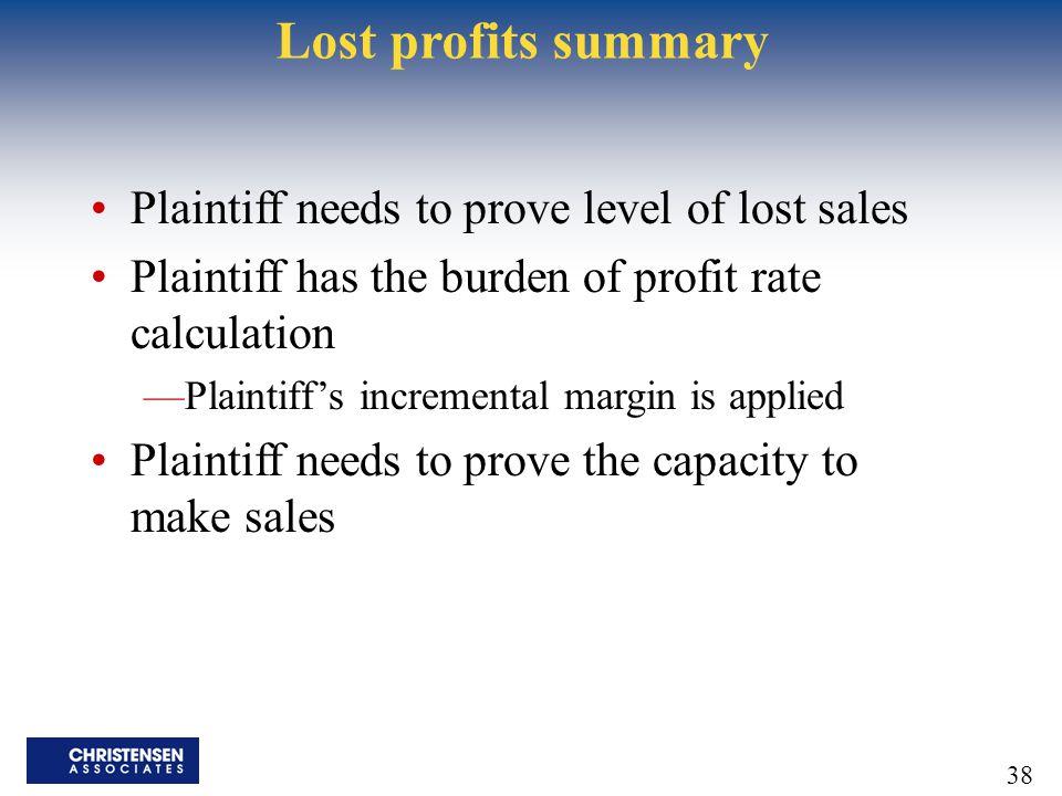 Lost profits summary Plaintiff needs to prove level of lost sales