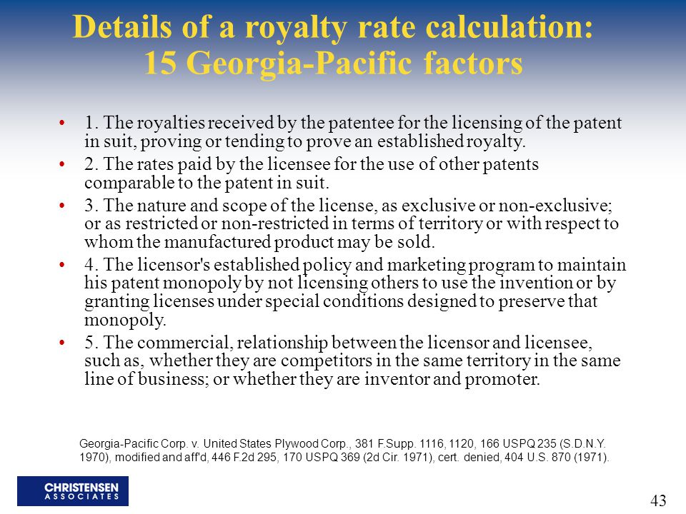 Details of a royalty rate calculation: 15 Georgia-Pacific factors