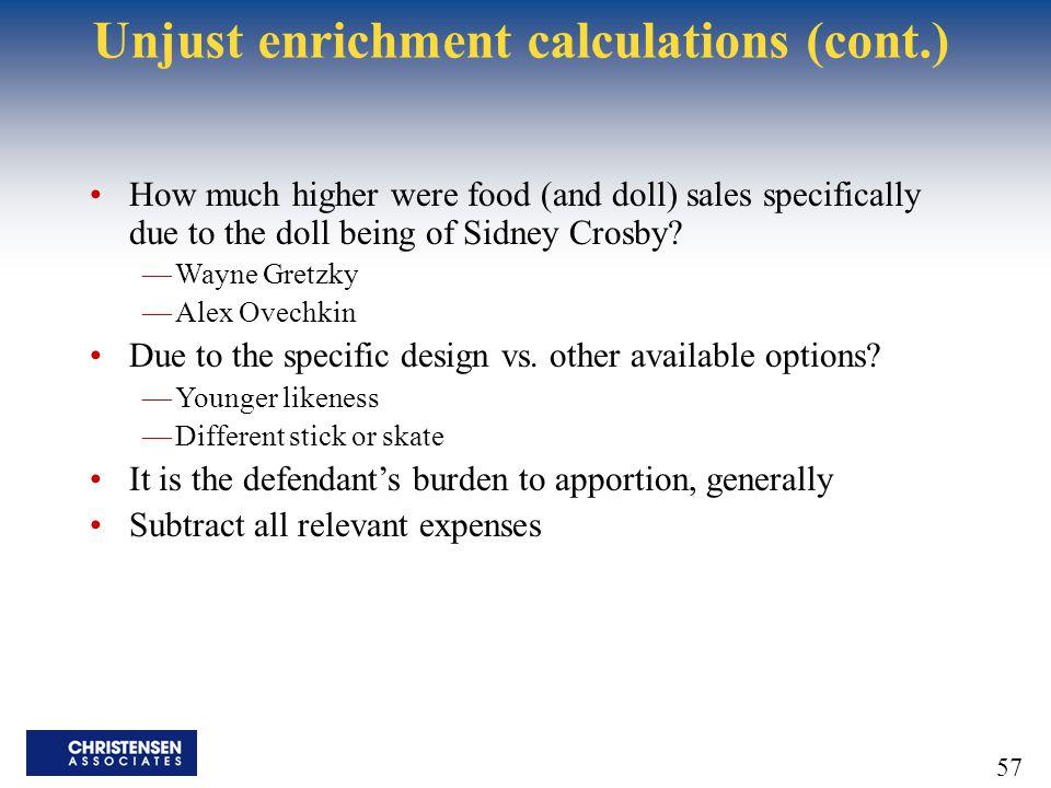 Unjust enrichment calculations (cont.)