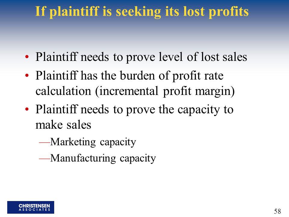 If plaintiff is seeking its lost profits