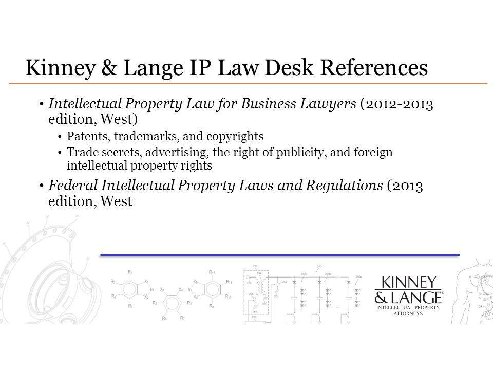 Kinney & Lange IP Law Desk References