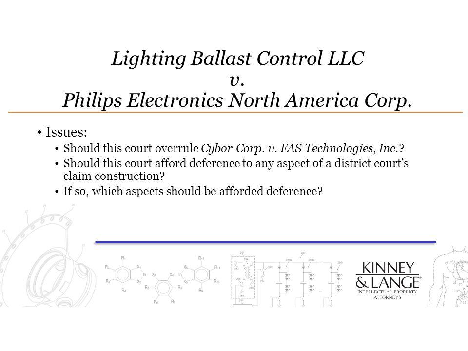 Lighting Ballast Control LLC v. Philips Electronics North America Corp.