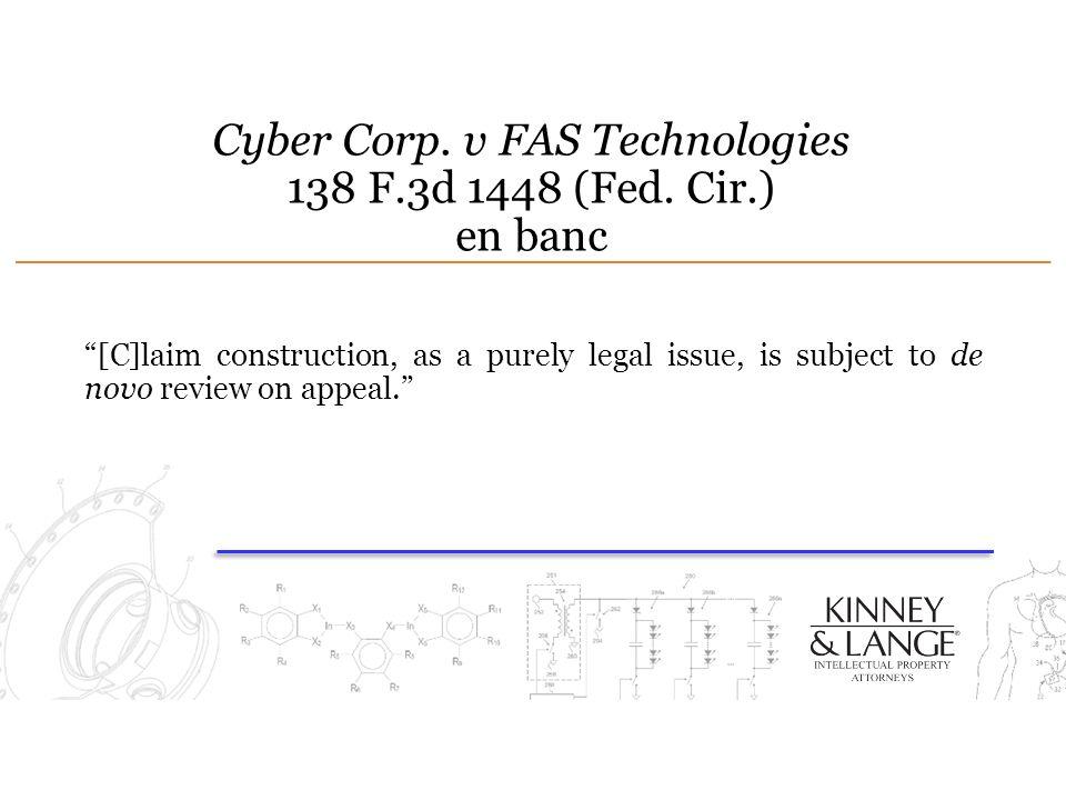 Cyber Corp. v FAS Technologies 138 F.3d 1448 (Fed. Cir.) en banc