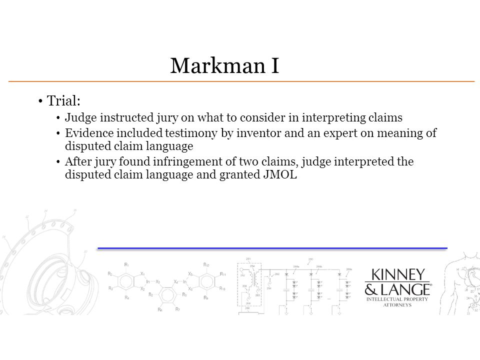 Markman I Trial: Judge instructed jury on what to consider in interpreting claims.