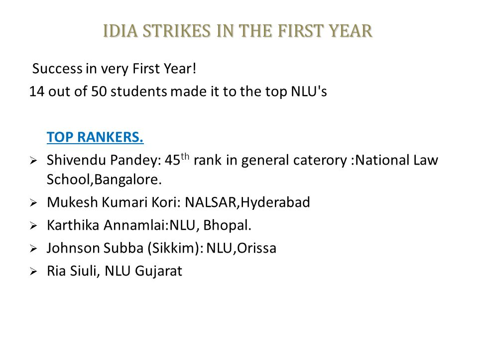 IDIA STRIKES IN THE FIRST YEAR