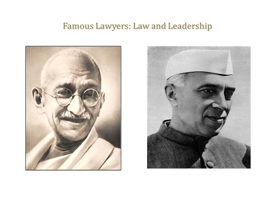 Famous Lawyers: Law and Leadership