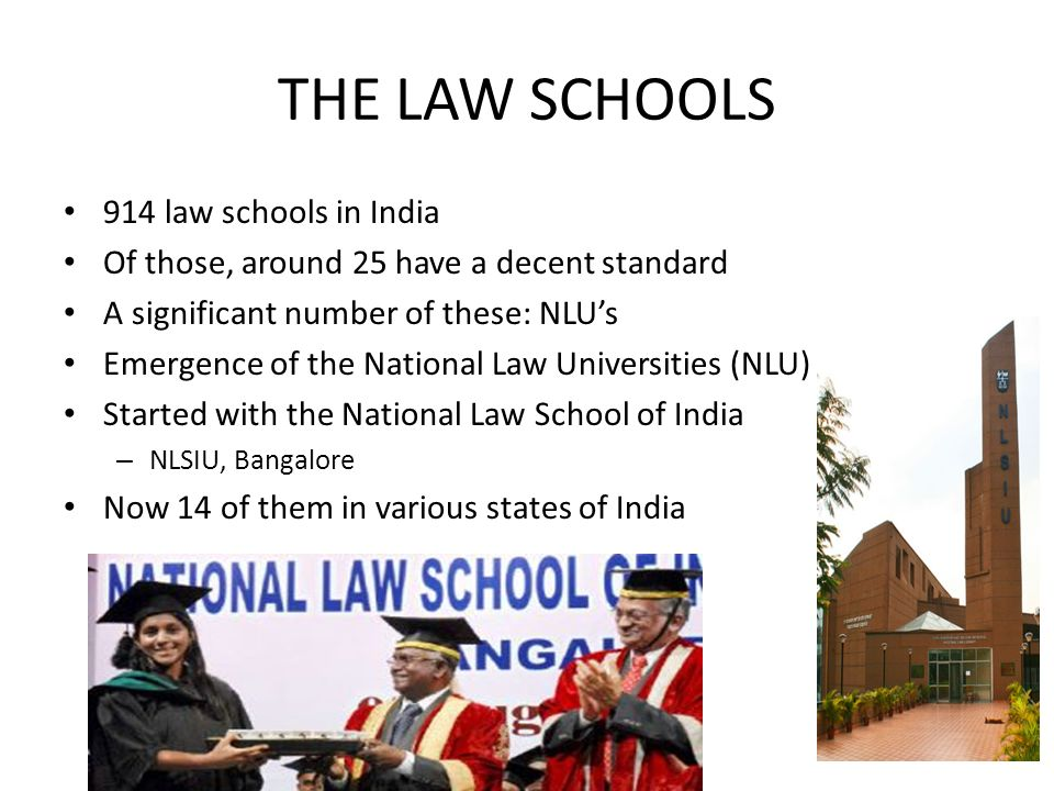 THE LAW SCHOOLS 914 law schools in India