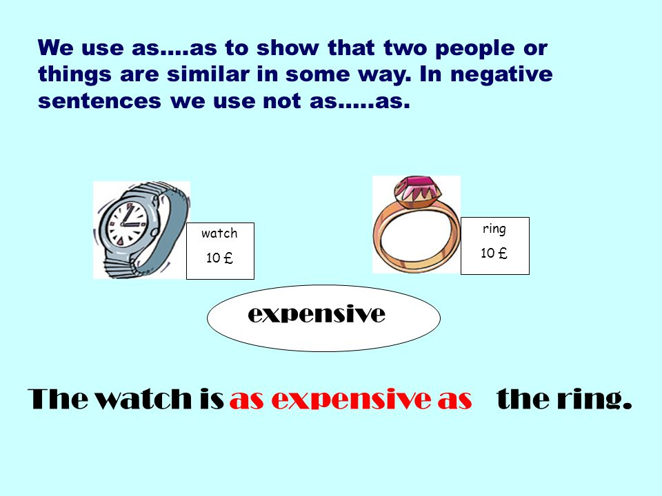The watch is the ring. as expensive as expensive