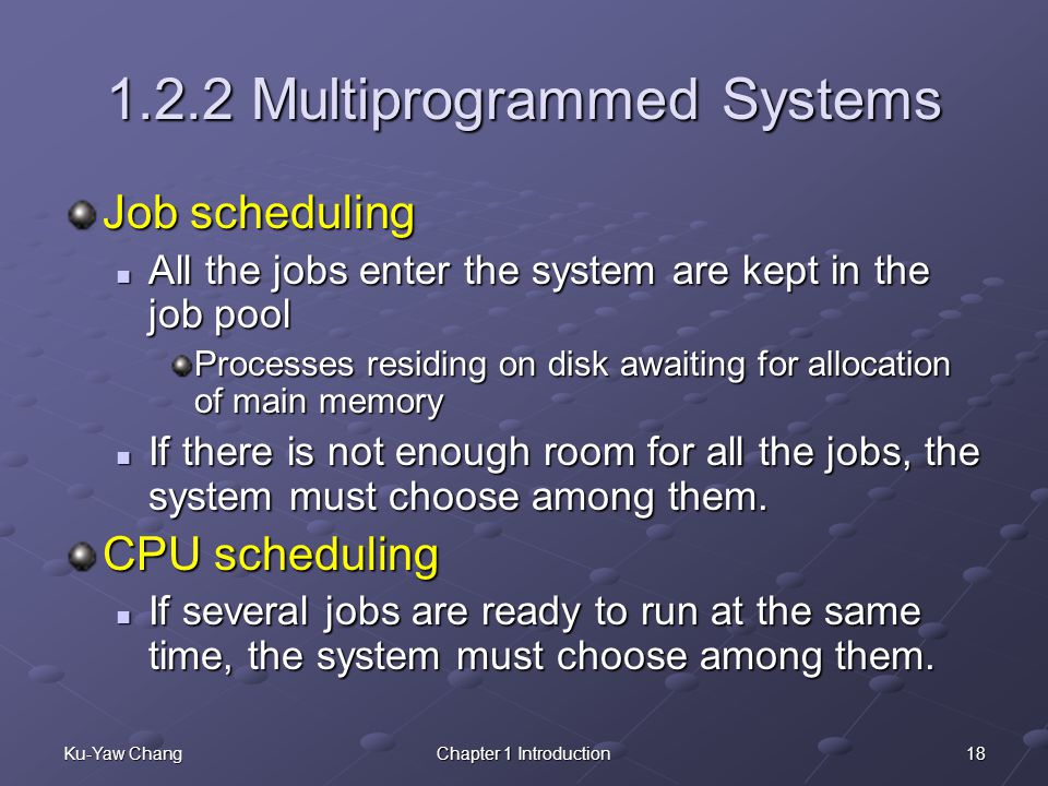 1.2.2 Multiprogrammed Systems