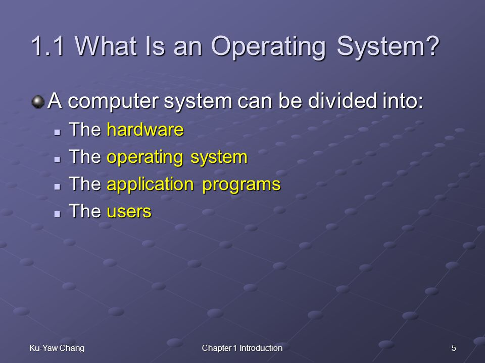 1.1 What Is an Operating System