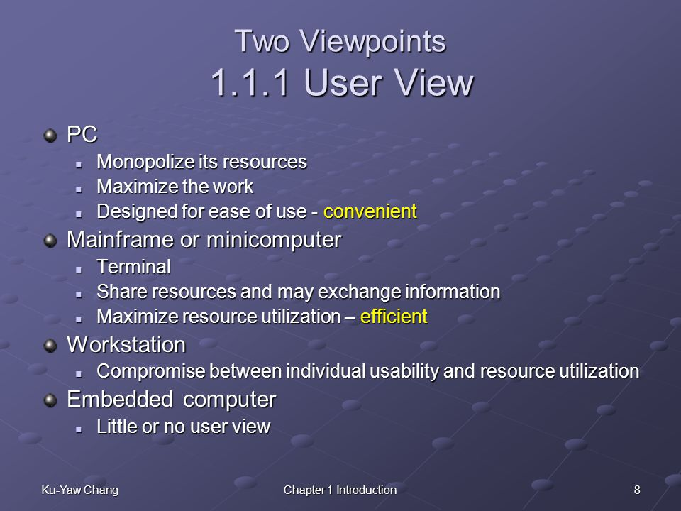 Two Viewpoints 1.1.1 User View