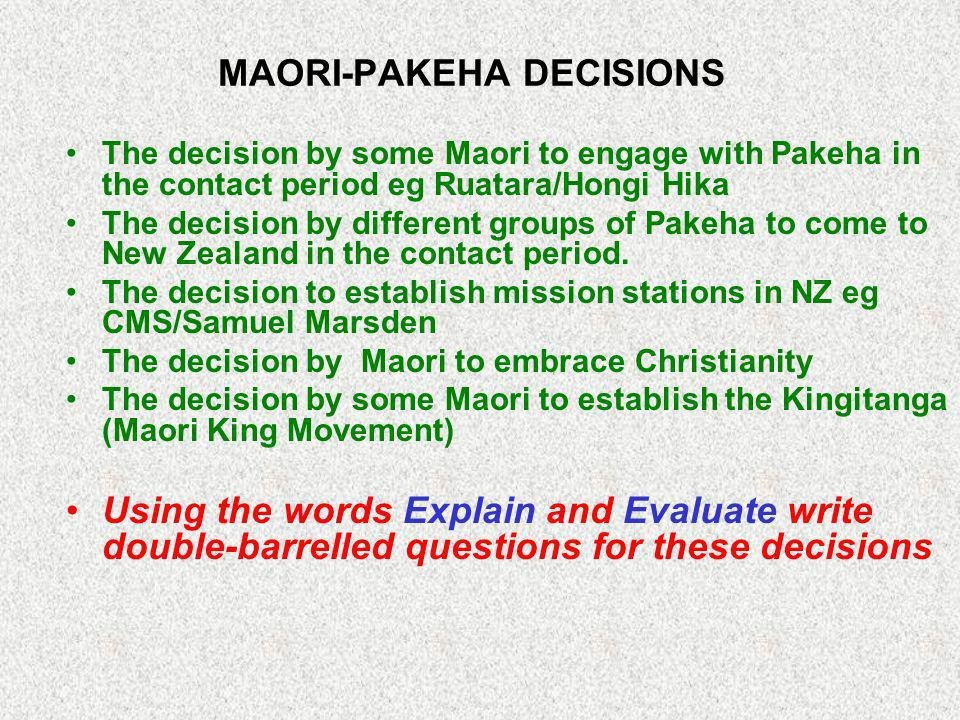 MAORI-PAKEHA DECISIONS