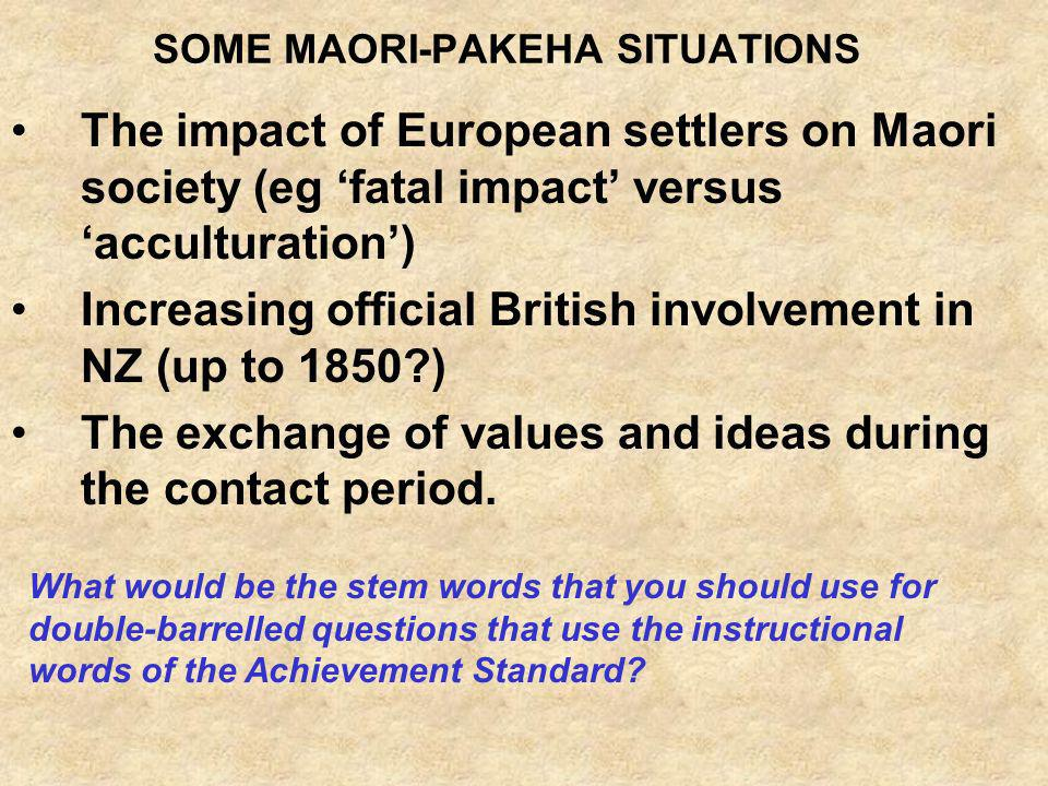 SOME MAORI-PAKEHA SITUATIONS