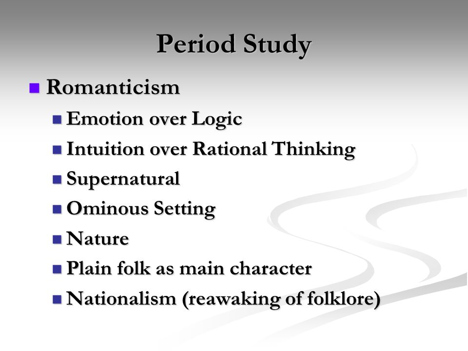 Period Study Romanticism Emotion over Logic
