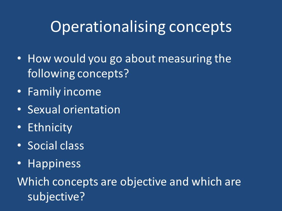 Operationalising concepts