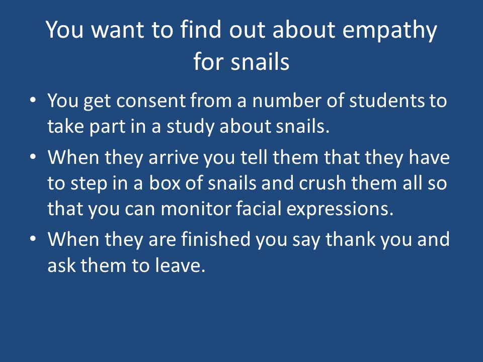 You want to find out about empathy for snails