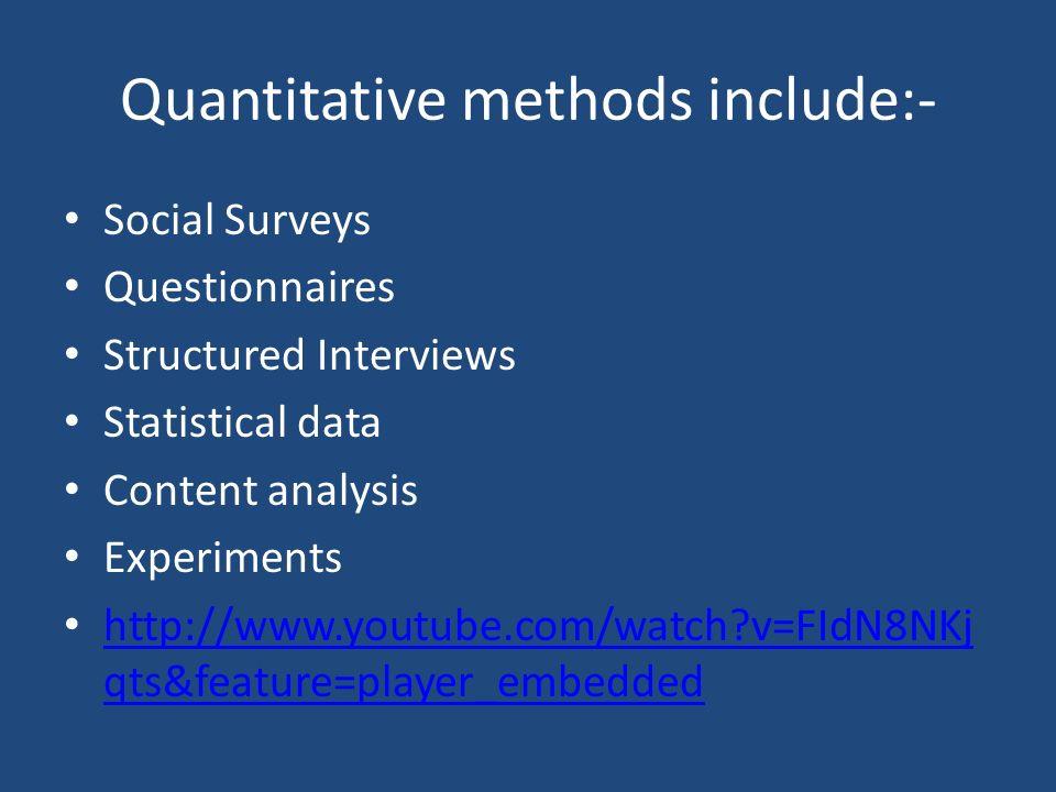 Quantitative methods include:-