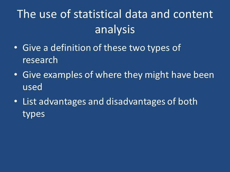 The use of statistical data and content analysis