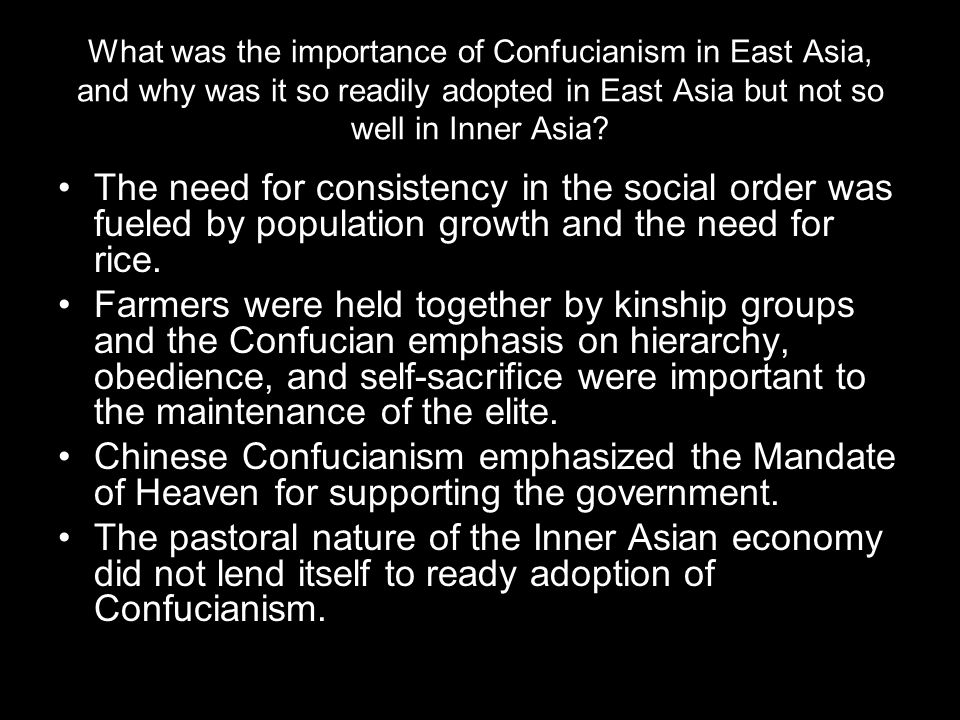 What was the importance of Confucianism in East Asia, and why was it so readily adopted in East Asia but not so well in Inner Asia