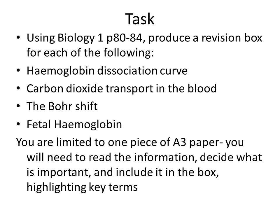Task Using Biology 1 p80-84, produce a revision box for each of the following: Haemoglobin dissociation curve.