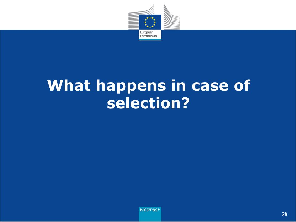 What happens in case of selection