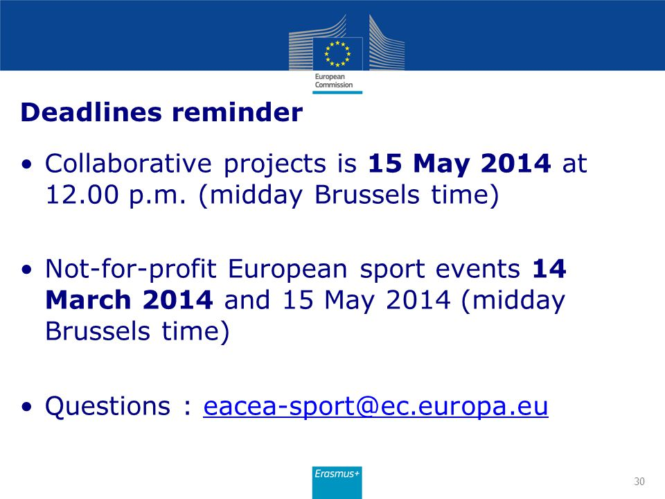 Deadlines reminder Collaborative projects is 15 May 2014 at 12.00 p.m. (midday Brussels time)