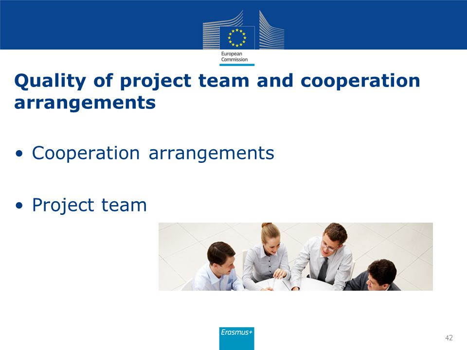 Quality of project team and cooperation arrangements