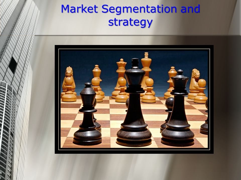 Market Segmentation and strategy