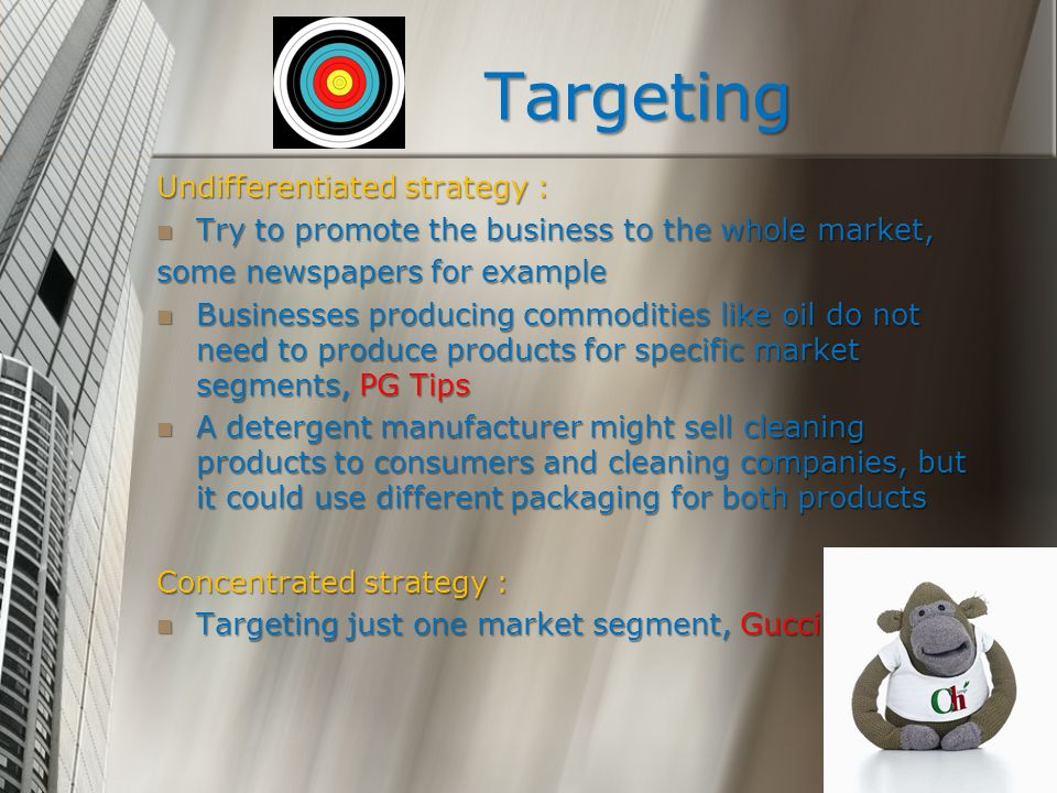 Targeting Undifferentiated strategy :