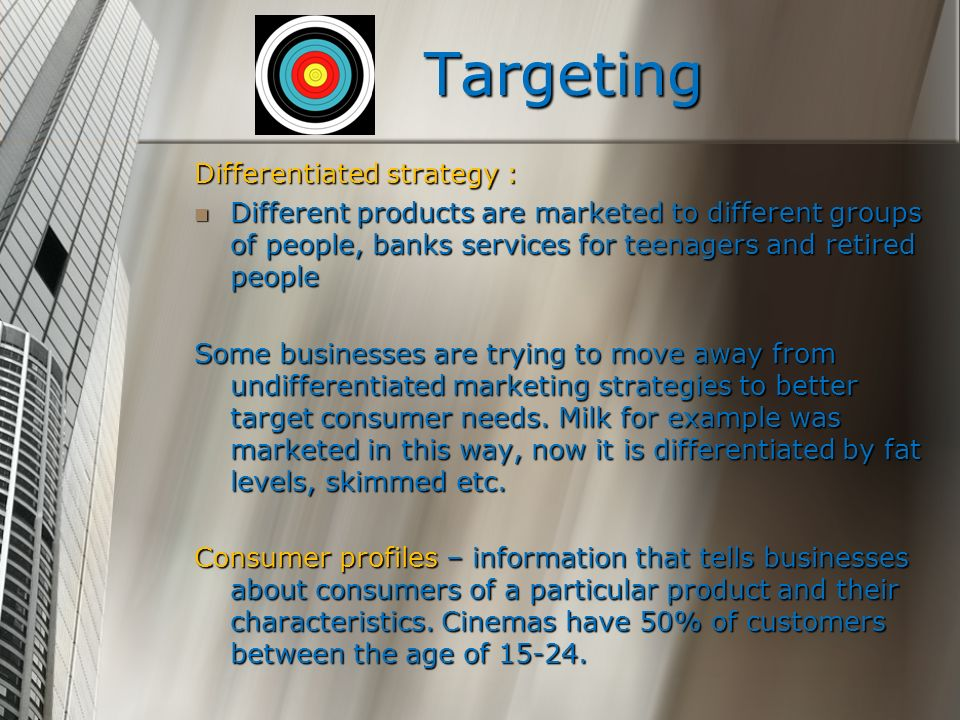 Targeting Differentiated strategy :