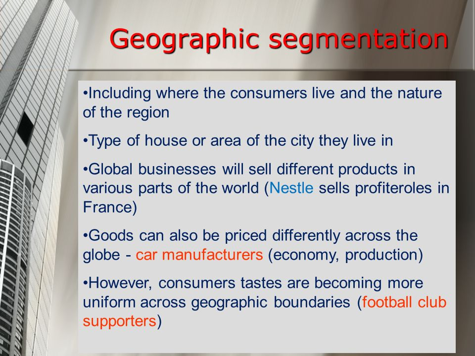 Geographical segmentation of nestle