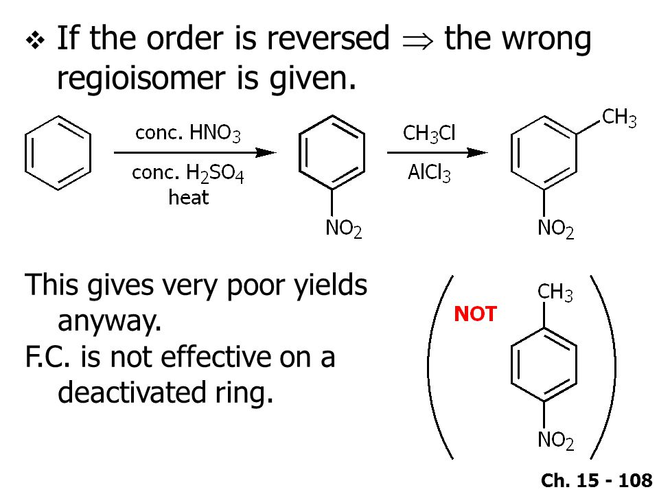 If the order is reversed  the wrong regioisomer is given.