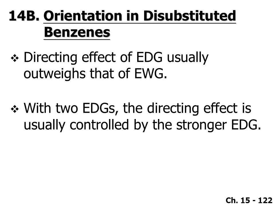 14B. Orientation in Disubstituted Benzenes