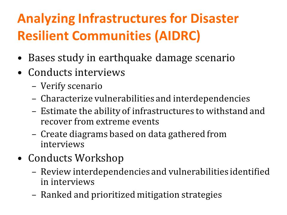 Analyzing Infrastructures for Disaster Resilient Communities (AIDRC)