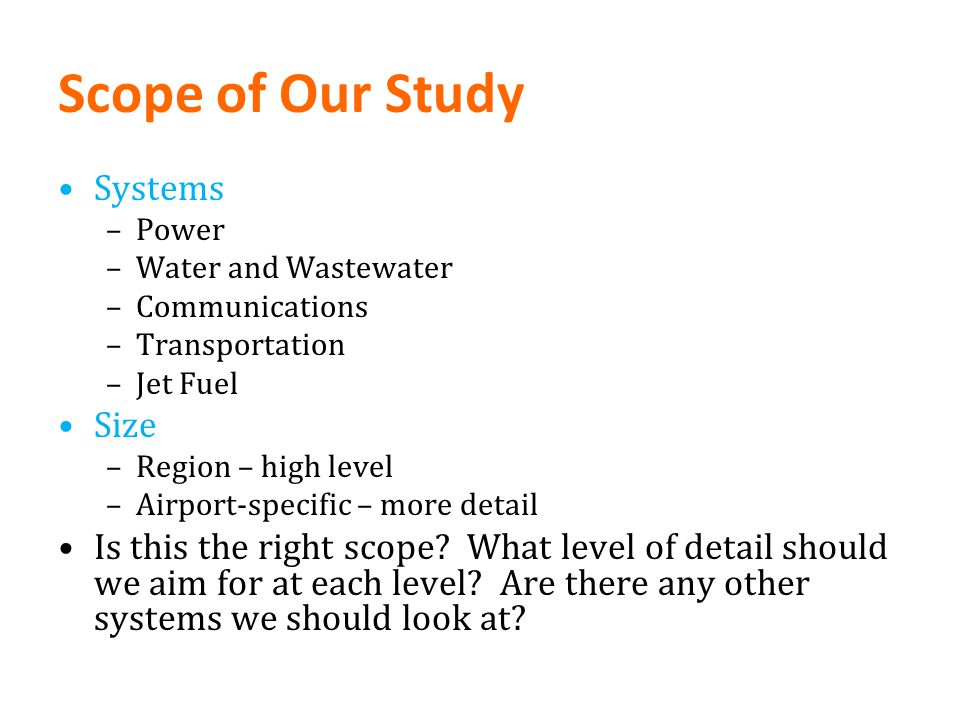 Scope of Our Study Systems Size