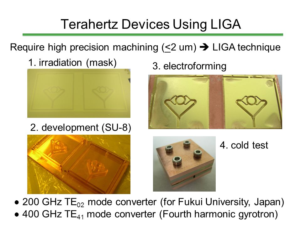 Terahertz Devices Using LIGA