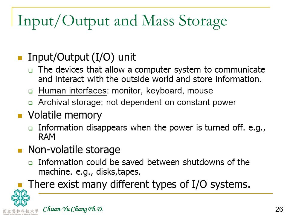 Input/Output and Mass Storage